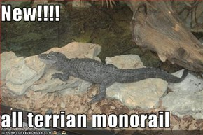 New!!!!  all terrian monorail