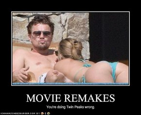 MOVIE REMAKES