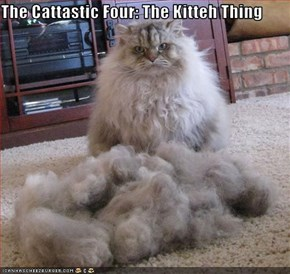 The Cattastic Four: The Kitteh Thing