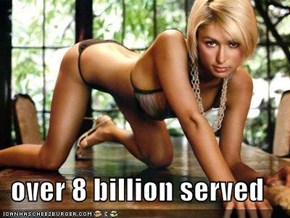over 8 billion served