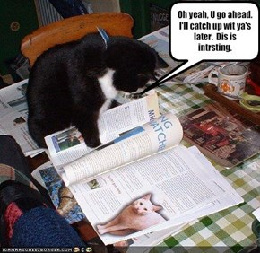 Oh yeah, U go ahead.  I'll catch up wit ya's later.  Dis is intrsting.