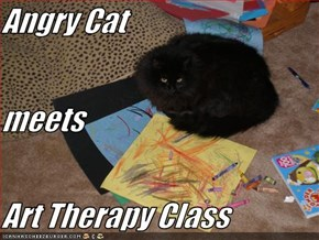 Angry Cat  meets Art Therapy Class