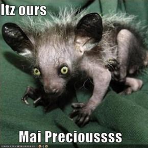 Itz ours  Mai Precioussss