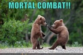 MORTAL COMBAT!!