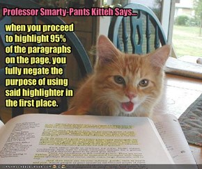 Professor Smarty-Pants Kitteh Says...