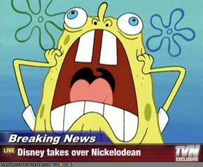 Breaking News - Disney takes over Nickelodean