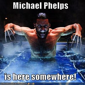 Michael Phelps  is here somewhere!