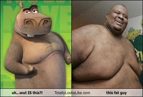 uh...wut IS this?! Totally Looks Like this fat guy