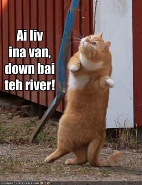 Ai livina van,down baiteh river!