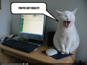 YOU'VE GOT MAIL!!!!
