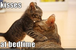 kisses   at bedtime