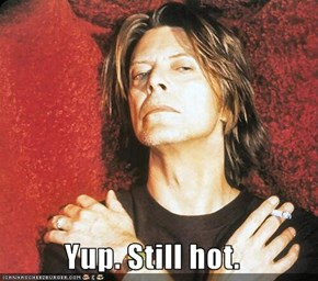 Yup. Still hot.