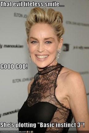 """That evil lifeless smile.... GOOD GOD! She's plotting """"Basic instinct 3""""!"""