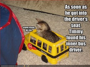 As soon as he got into the driver's seat, Timmy found his inner bus driver.