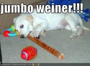 jumbo weiner!!!
