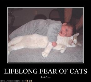 LIFELONG FEAR OF CATS