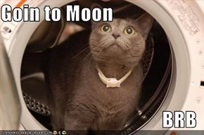 Goin to Moon  BRB