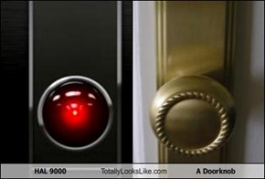 HAL 9000 Totally Looks Like A Doorknob