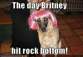 The day Britney   hit rock bottom!