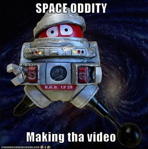 SPACE ODDITY  Making tha video