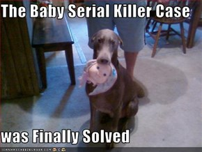 The Baby Serial Killer Case  was Finally Solved