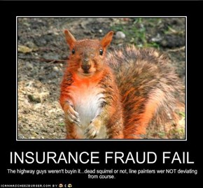INSURANCE FRAUD FAIL