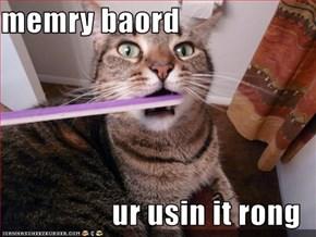 memry baord  ur usin it rong