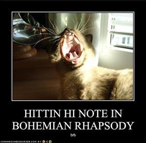 HITTIN HI NOTE IN BOHEMIAN RHAPSODY