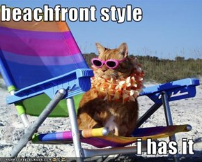 beachfront style  i has it
