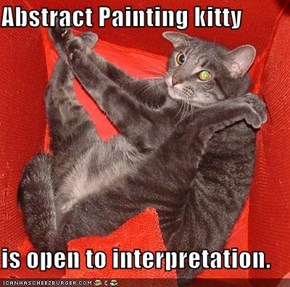 Abstract Painting kitty  is open to interpretation.
