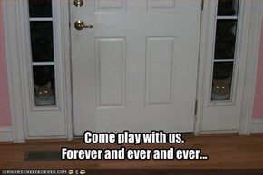 Come play with us.