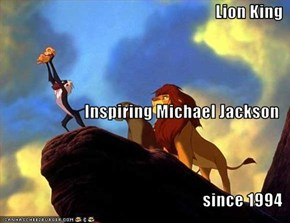 Lion King Inspiring Michael Jackson since 1994