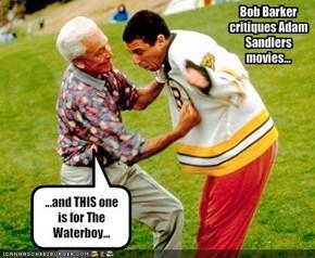Bob Barker critiques Adam Sandlers movies...