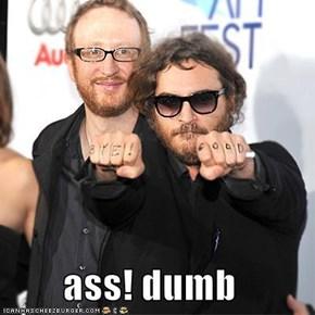 ass! dumb