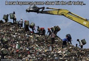 A new Japanese game show hit the air today...