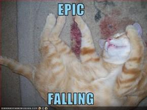 EPIC  FALLING