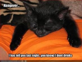 Hangover...