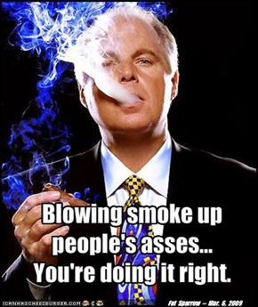 Blowing smoke... You're doing it right.