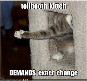 tollbooth  kitteh
