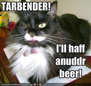 TARBENDER!