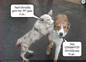 CONGRATZ ON YOUR 'FP'!! Chris10a