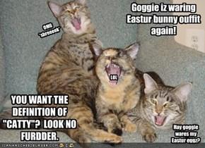 Goggie iz waring Eastur bunny ouffit again!