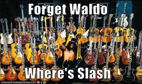 Forget Waldo  Where's Slash