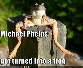 Michael Phelps got turned into a frog