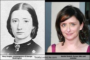 Mary Draper, contemporary of George Washington Totally Looks Like Rachel Dratch, former SNL cast member