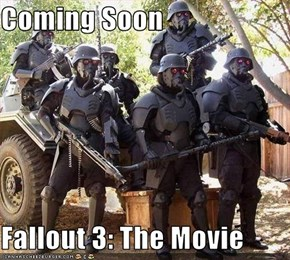Coming Soon  Fallout 3: The Movie