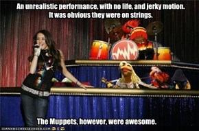An unrealistic performance, with no life, and jerky motion.   It was obvious they were on strings.