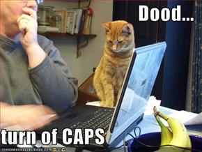 Dood...  turn of CAPS