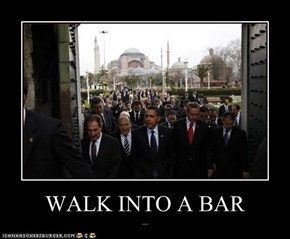 WALK INTO A BAR