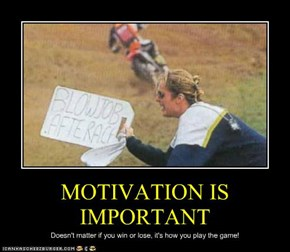 MOTIVATION IS IMPORTANT